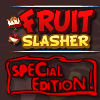 Fruit Slasher: Special Ed…